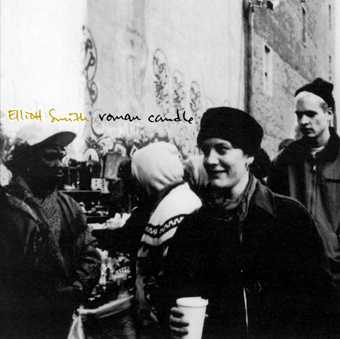 Elliot Smith - Roman Candle